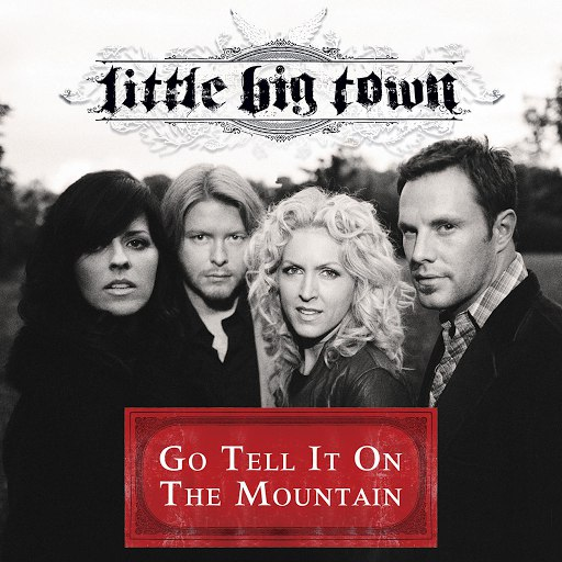 Little Big Town альбом Go Tell It On The Mountain