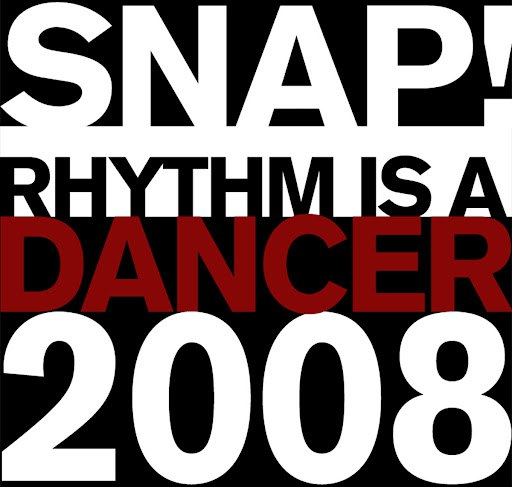 Snap! альбом Rhythm Is A Dancer Volume 08