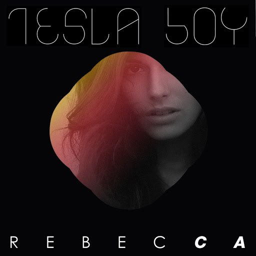 Tesla Boy альбом Rebecca EP