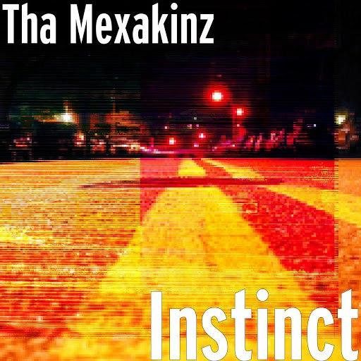 Альбом Tha Mexakinz Instinct