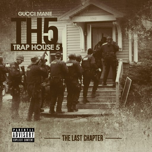 Gucci Mane альбом Trap House 5 (The Final Chapter)