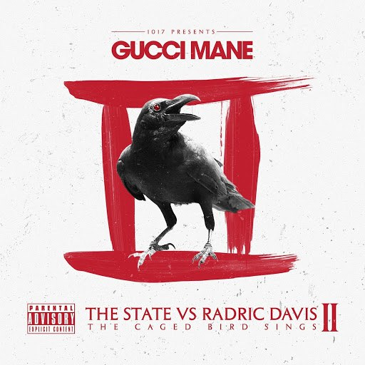 Gucci Mane альбом The State Vs Radric Davis: The Caged Bird Sings