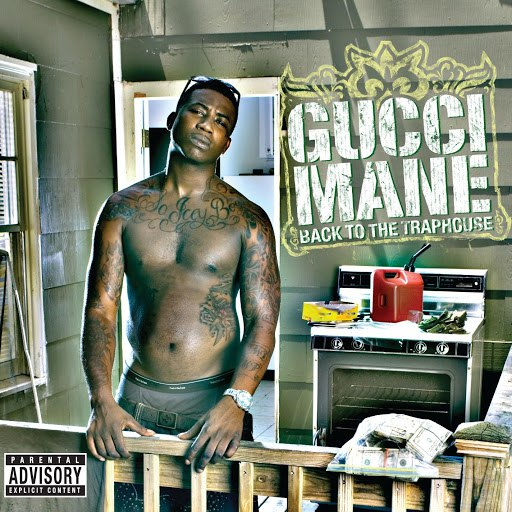 Gucci Mane альбом Back To The Traphouse