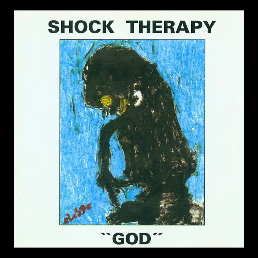 SHOCK THERAPY альбом God