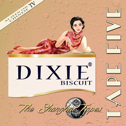 """Tape Five альбом Dixie Biscuit """"The Shanghai Tapes"""""""