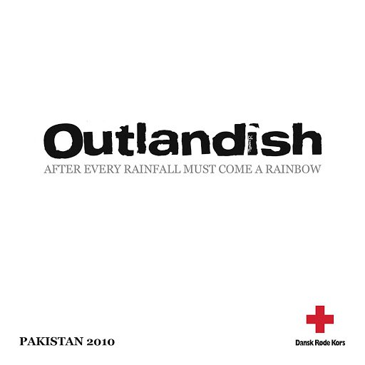 Outlandish альбом After Every Rainfall Must Come A Rainbow