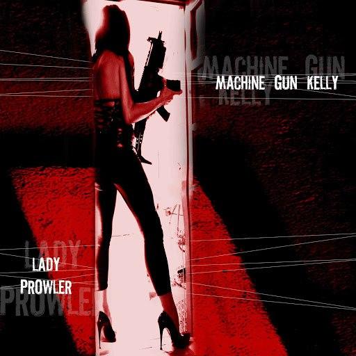 Machine Gun Kelly альбом Lady Prowler