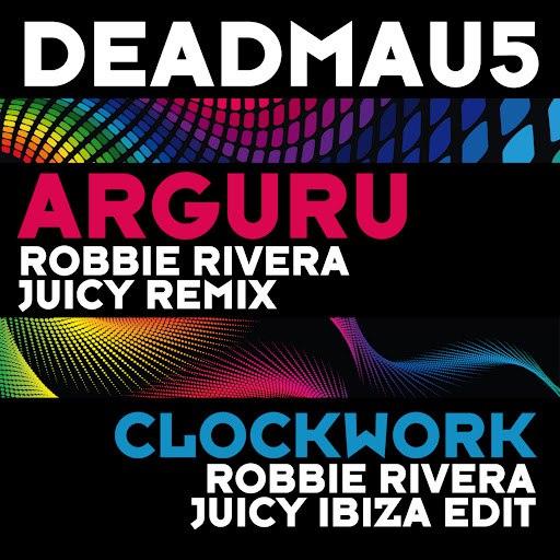 deadmau5 альбом Arguru (Robbie Rivera Juicy Ibiza Remixes)