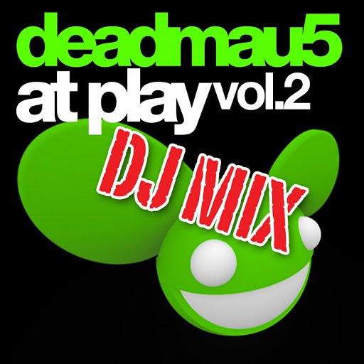 deadmau5 альбом At Play Vol. 2 DJ Mix