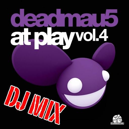 deadmau5 альбом At Play Vol. 4 DJ Mix