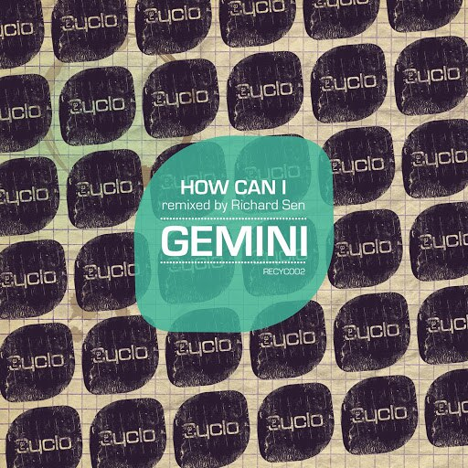 Gemini альбом How Can I (Remixed by Richard Sen)