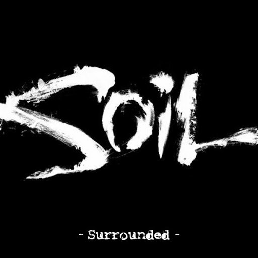 Soil альбом Surrounded (Re-Recorded 2010)