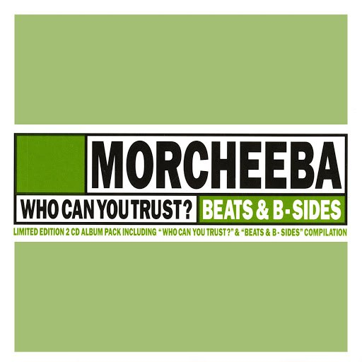 Morcheeba альбом Who Can You Trust?// Beats & B-Sides