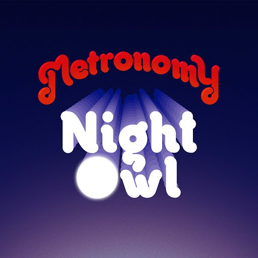 Metronomy альбом Night Owl (Remixes)