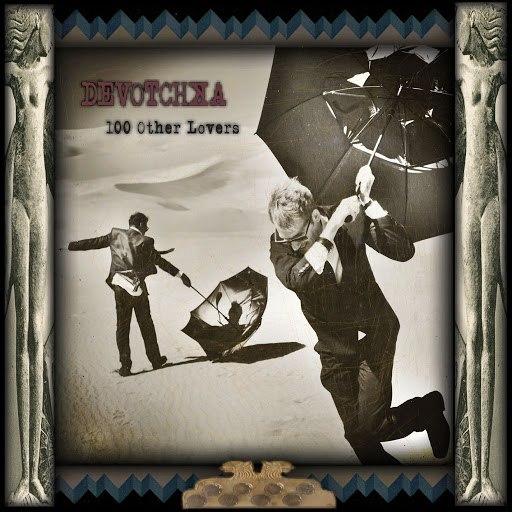DeVotchKa альбом 100 Other Lovers