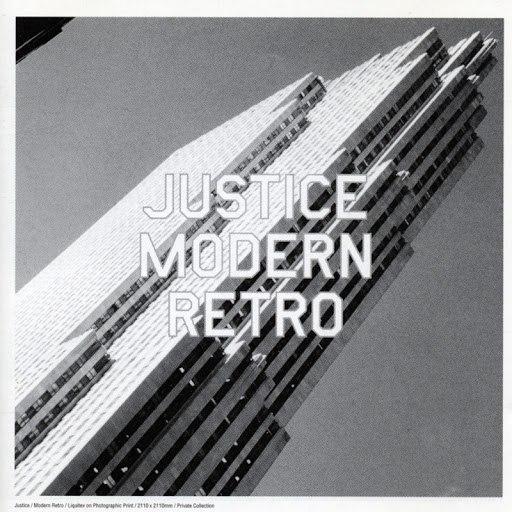 Justice альбом Modern Retro