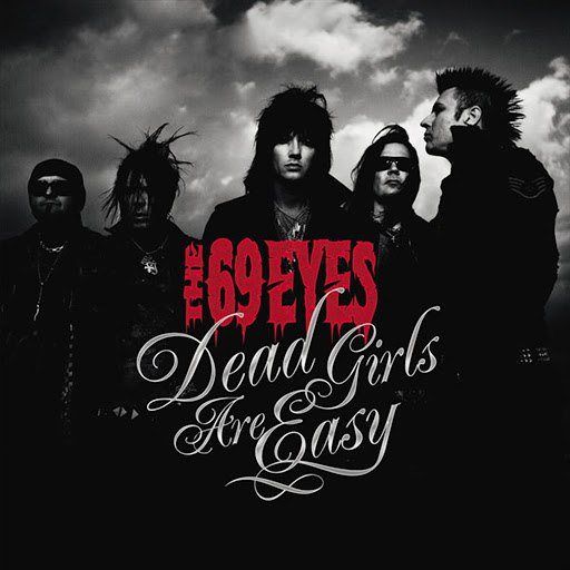The 69 Eyes альбом Dead Girls Are Easy
