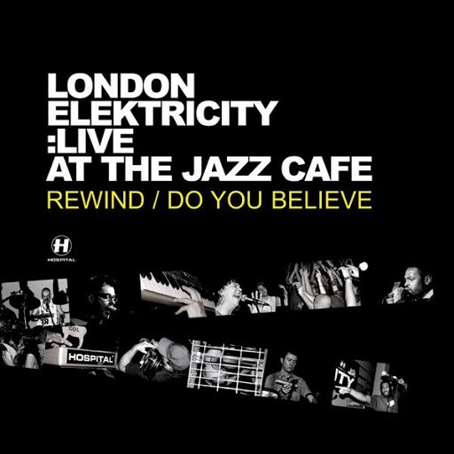 London Elektricity альбом Live At the Jazz Café