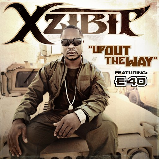 Xzibit альбом Up Out the Way (feat. E-40)
