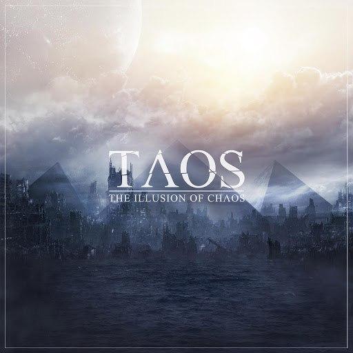 Taos альбом The Illusion of Chaos