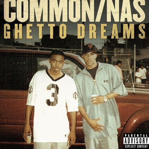 Common альбом Ghetto Dreams (feat. Nas)
