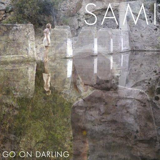 Sami альбом Go On Darling