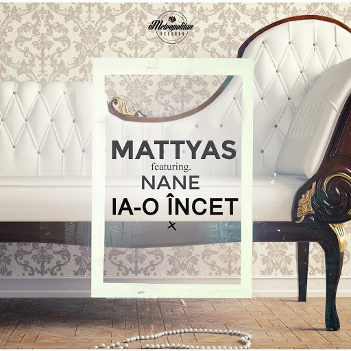 MATTYAS альбом Ia-O Incet (feat. Nane)