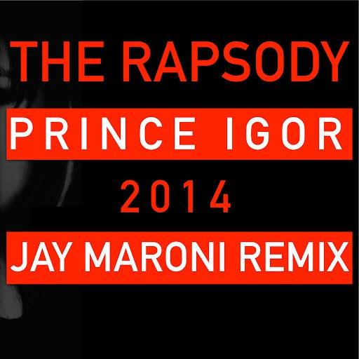 Rapsody альбом Prince Igor 2014 (Jay Maroni Remix)