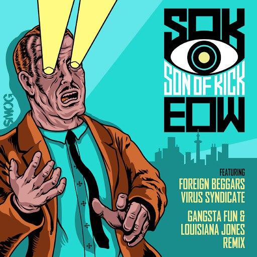 Son Of Kick альбом EOW Remix
