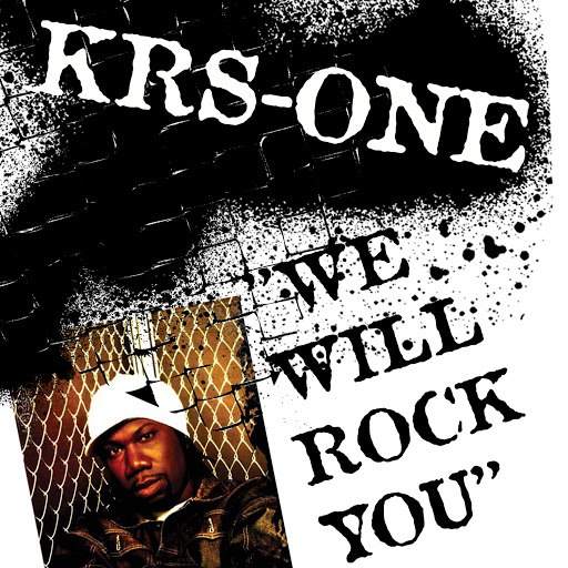 KRS-ONE альбом We Will Rock You