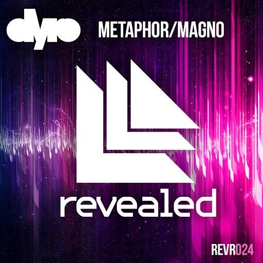 Dyro альбом Metaphor / Magno