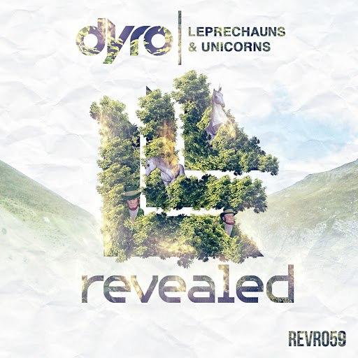 Dyro альбом Leprechauns & Unicorns