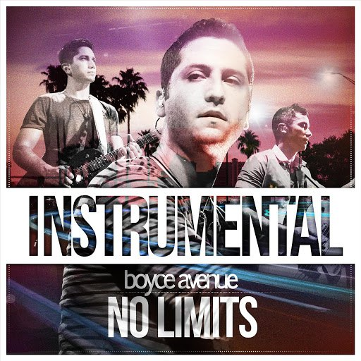 Boyce Avenue album No Limits (Instrumental)