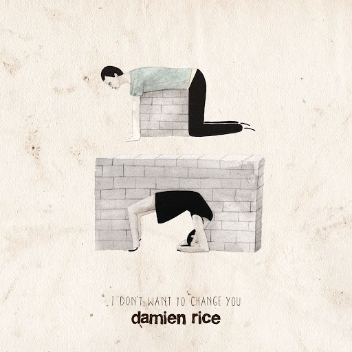 Damien Rice альбом I Don't Want To Change You