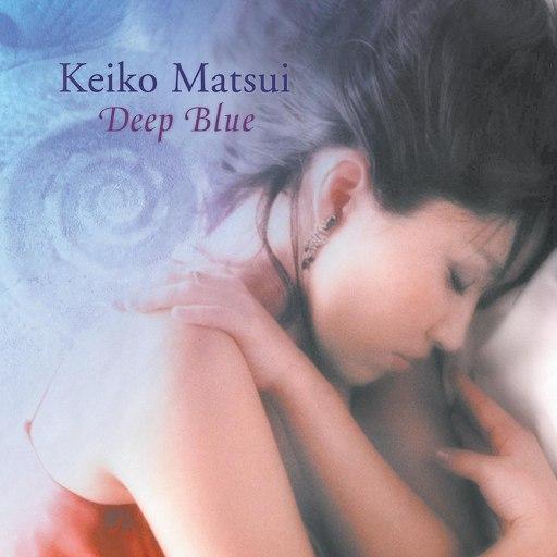 keiko matsui альбом Deep Blue