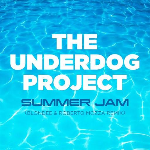 The Underdog Project альбом Summer Jam (Blondee & Roberto Mozza Remix)