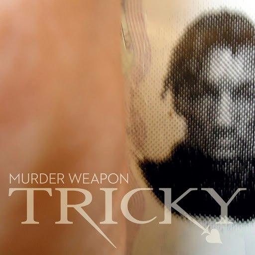 Tricky альбом Murder Weapon