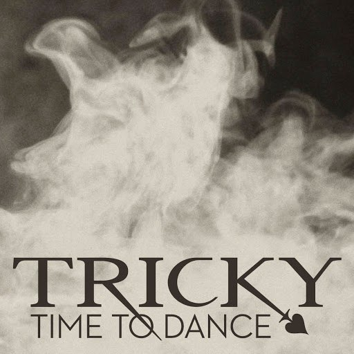 Tricky альбом Time To Dance (Remixes)