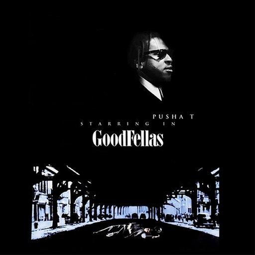Pusha T альбом Goodfellas