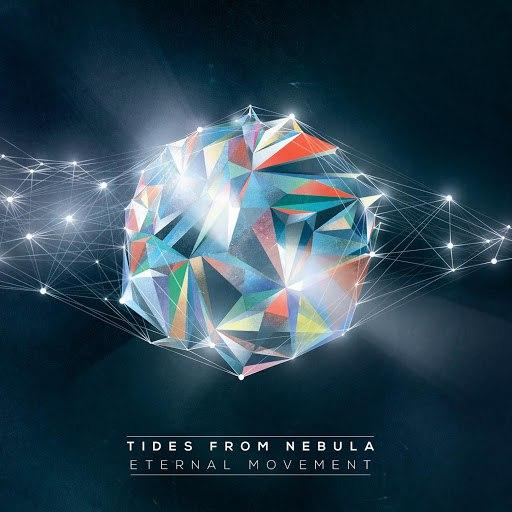 Tides From Nebula альбом Eternal Movement