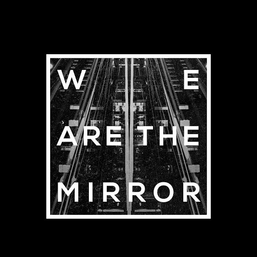Tides From Nebula альбом We Are The Mirror