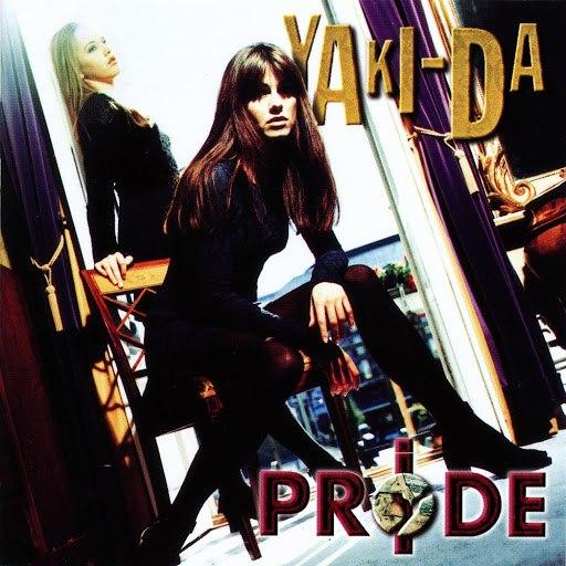 Yaki-Da альбом Pride