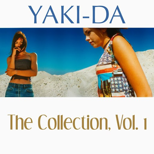 Yaki-Da альбом The Collection, Vol. 1
