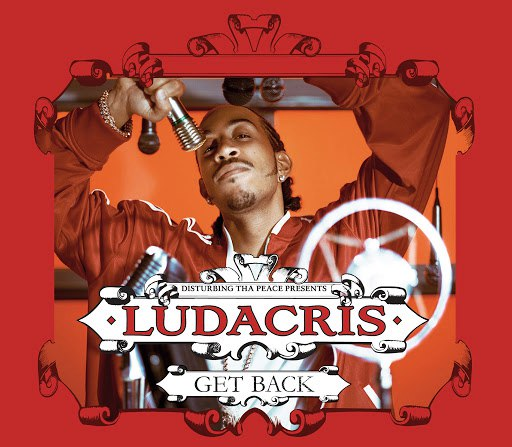 Ludacris альбом Get Back (Int'l ECD Maxi)