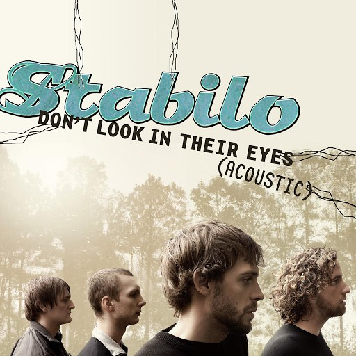 Stabilo альбом Don't Look In Their Eyes (Acoustic Version)