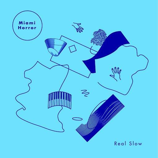 Miami Horror альбом Real Slow (Remixes)