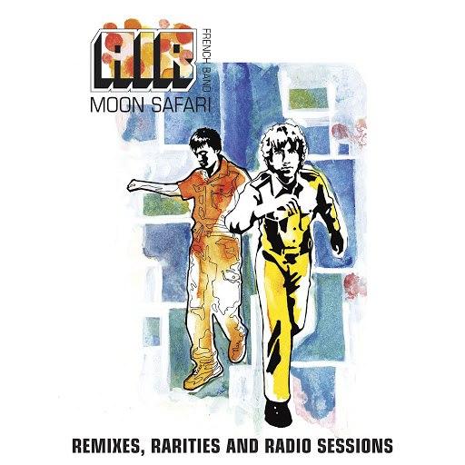 Air альбом Moon Safari Remixes, Rarities And Radio Sessions