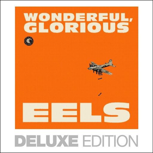 eels альбом Wonderful, Glorious (Deluxe Edition)