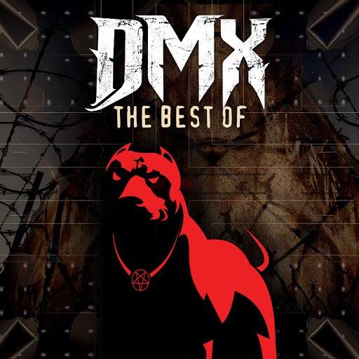 DMX альбом The Best of DMX (Re-Recorded Versions)