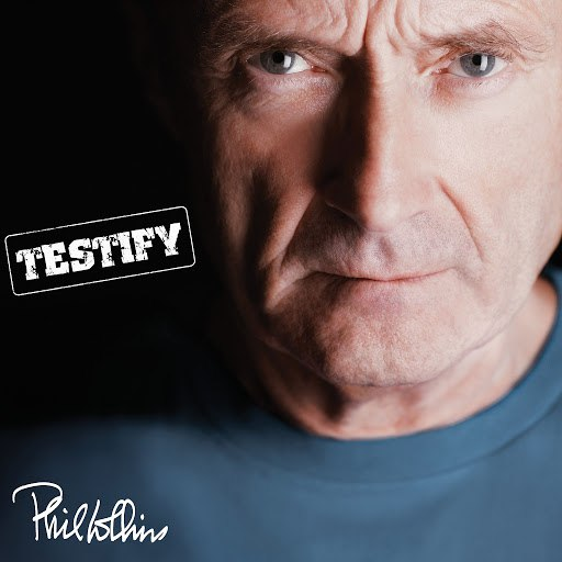 Phil Collins альбом Testify (Deluxe Edition)